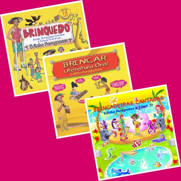 Combo – CD 1 Brinquedo – CD 2 Brincar – CD 3 Brincadeiras Cantadas